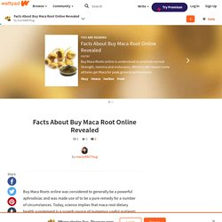 Facts About Buy Maca Root Online Revealed