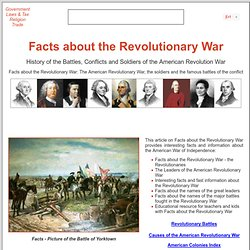 Facts about the Revolutionary War ***
