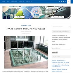 Facts About Toughened Glass - AIS GLASS