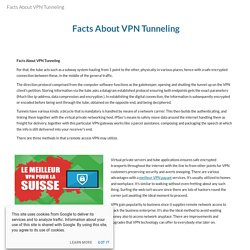 Facts About VPN Tunneling