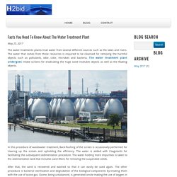 Facts You Need To Know About The Water Treatment Plant