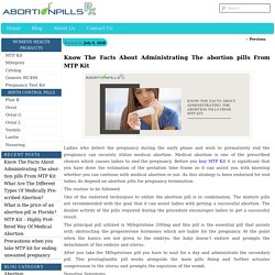 Know The Facts About Administrating The abortion pills From MTP Kit