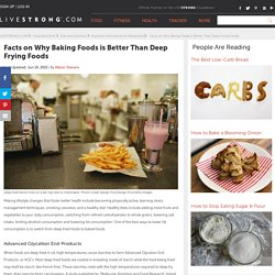 Facts on Why Baking Foods is Better Than Deep Frying Foods