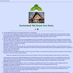 Fun Facts of Disneyland's Enchanted Tiki Room