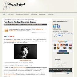 Fun Facts Friday: Stephen Crane