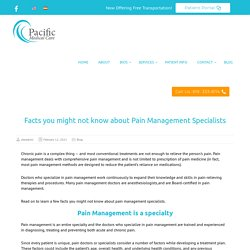 Facts you might not know about Pain Management Specialists