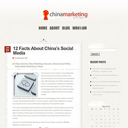 12 Facts About China's Social Media