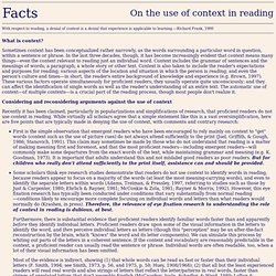 Facts on the use of context in reading