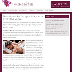 Deep Tissue Massage - Myths and Facts by LoveTess