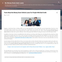 Facts About No Money Down Vehicle Loans For People With Bad Credit