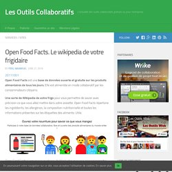 Open Food Facts. Le wikipedia de votre frigidaire