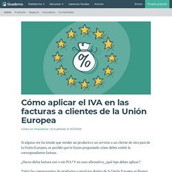 Cómo aplicar el IVA en las facturas a clientes de la Unión Europea - Quaderno