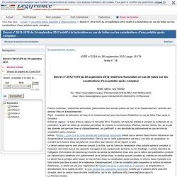Décret n° 2012-1078 du 24 septembre 2012 relatif à la facturation en cas de fuites sur les canalisations d'eau potable après compteur