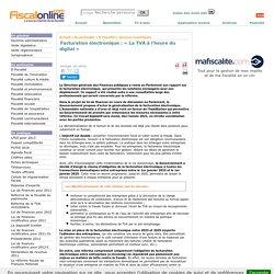 Facturation électronique : « La TVA à l'heure du digital »