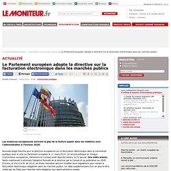 Le Parlement européen adopte la directive sur la facturation électronique dans les marchés publics - Commande publique