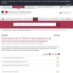 Facturation de la TVA lors de prestations de services entre professionnels européens