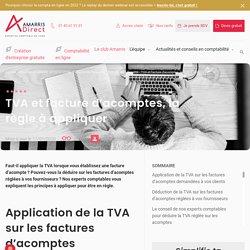 TVA et facture d'acomptes, la règle à appliquer - ECL DIRECT