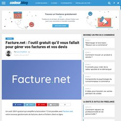 Facture.net : l'outil gratuit qu'il vous fallait pour gérer vos factures et vos devis
