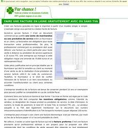 Faire une facture en ligne gratuitement avec ou sans TVA - Parchance.fr