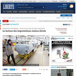 La facture des importations restera élevée: Toute l'actualité sur liberte-algerie.com