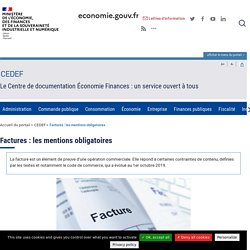CEDEF - Quelles sont les mentions obligatoires à faire figurer sur une facture