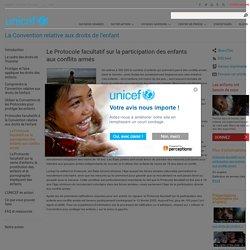 Le Protocole facultatif sur la participation des enfants aux conflits armés