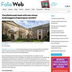 'Faculteitsraad moet echt een nieuw medezeggenschapsorgaan worden'