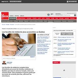 Les facultés de médecine plus accessibles au Québec