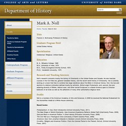 Mark A. Noll // Faculty // Department of History // University of Notre Dame