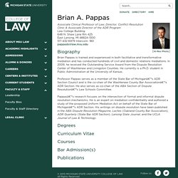 Brian A. Pappas: Faculty Profile: Michigan State University College of Law