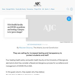 UGA health faculty on COVID-19 policies and testing: Campus is in 'grave danger'