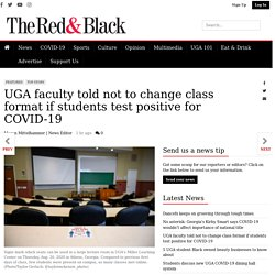 UGA faculty told not to change class format if students test positive for COVID-19