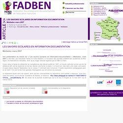 Médiadoc mars 2007 : Les savoirs scolaires en information documentation