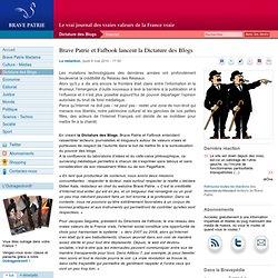 Brave Patrie et Fafbook lancent la Dictature des Blogs - Brave P
