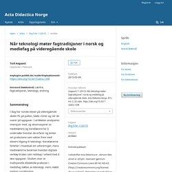 Når teknologi møter fagtradisjoner i norsk og mediefag på videregående skole