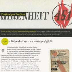 «Fahrenheit 451», un tournage difficile - Truffaut par Truffaut (9/15)