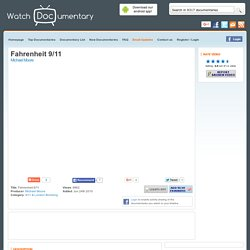 Fahrenheit 9/11 - Watch Free Documentary Online - Michael Moore