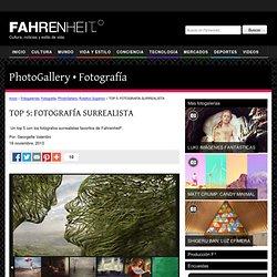 TOP 5: FOTOGRAFÍA SURREALISTA