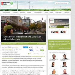 Fahrradwege: Jeder investierte Euro zahlt sich mehrfach aus