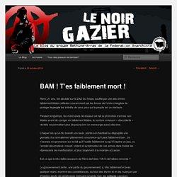 noir gAzier – Fédération Anarchiste Bethune-Arras