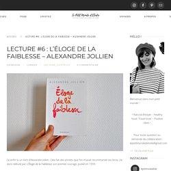 L'Eloge de la Faiblesse Alexandre Jollien Le Petit Monde d'Elodie