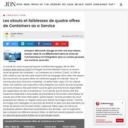 Les atouts et faiblesses de quatre offres de Containers as a Service