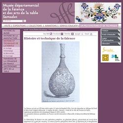 Musée de la Faïence et des Arts de la Table de Samadet - Histoire et technique de la faïence