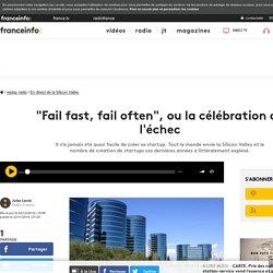 """""""Fail fast, fail often"""", ou la célébration de l'échec"""