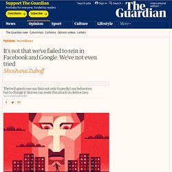It's not that we've failed to rein in Facebook and Google. We've not even tried