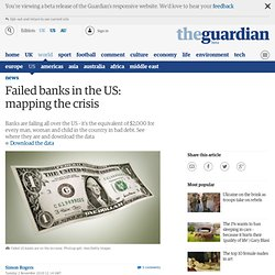 Failed banks in the US: mapping the crisis