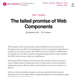 The failed promise of Web Components – Lea Verou