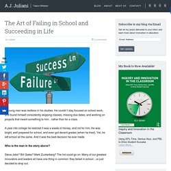 The Art of Failing in School and Succeeding in Life