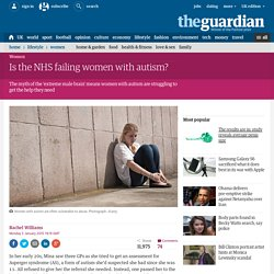 Is the NHS failing women with autism?