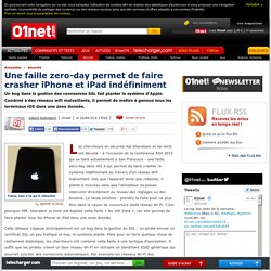 Une faille zero-day fait crasher iPhone et iPad indéfiniment. 22/04/2015